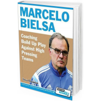 2017 - Marcelo Bielsa - Coaching Build Up Play Against High Pressing Teams