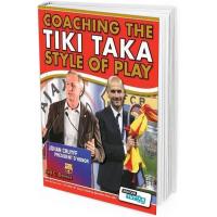 2013 - Coaching the Tiki Taka Style of Play